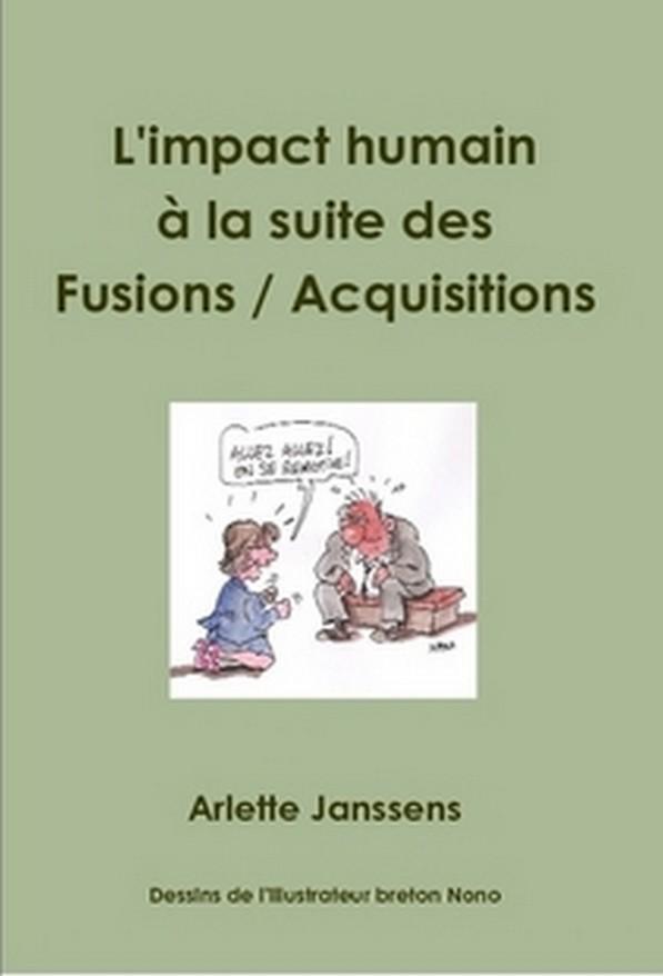 livre Arlette Janssens L'impact humain a la suite des fusions acquisitions